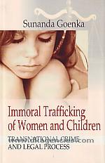 Immoral trafficking of women and children :  transnational crime and legal process /