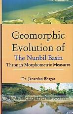 Geomorphic evolution of the Nunbil Basin through morphometric measures /