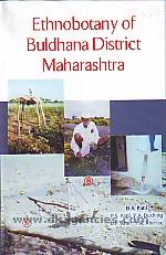 Ethnobotany of Buldhana District, Maharashtra /