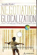 Negotiating 'glocalization' :  views from language, literature and culture studies /
