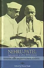 Nehru-Patel :  agreement within differences : select documents and correspondences, 1933-1950 /