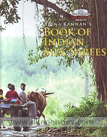 Beena Kannan's book of Indian silk sarees.