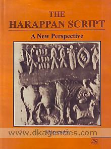 The Harappan script :  a new perspective /