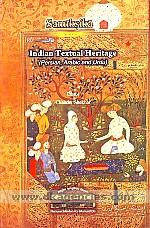 Indian textual heritage :  Persian, Arabic and Urdu /