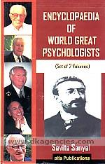 Encyclopaedia of world great psychologists /