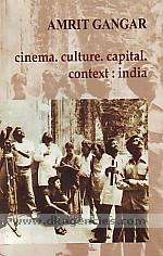 Cinema, culture, capital :  context, India /