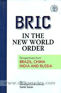 BRIC in the new world order :  perspectives from Brazil, China, India and Russia /