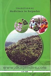 Traditional medicines in Satpudas /