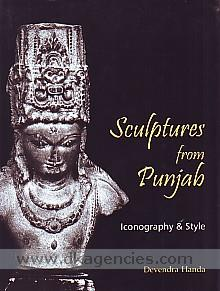Sculptures from Punjab :  iconography and style /