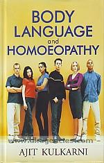 Body language and homoeopathy with clinical repertory of body language /