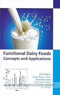 Functional dairy foods :  concepts and applications /
