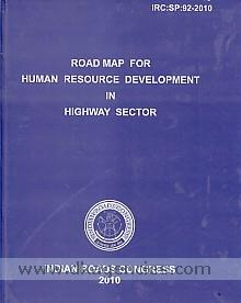 Road map for human resource development in highway sector.