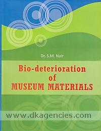 Bio-deterioration of museum materials /