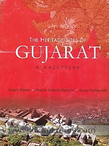 The heritage sites of Gujarat :  a gazetteer /