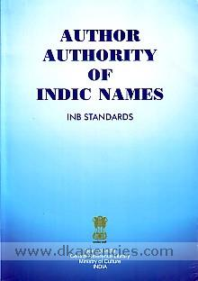 Author authority of Indic names :  INB standards /