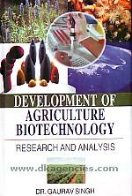 Development of agriculture biotechnology :  research & analysis /