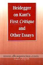 Heidegger on Kant's first critique and other essays /