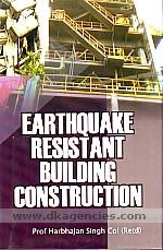 Earthquake resistant building construction /