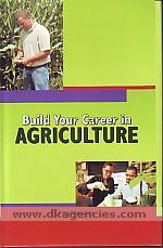 Build your career in agriculture /