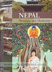 Nepal :  nostalgia and modernity /
