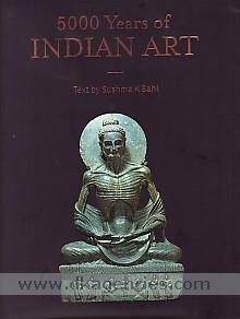 5000 years of Indian art /