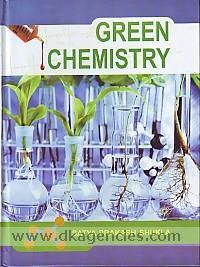Green chemistry /