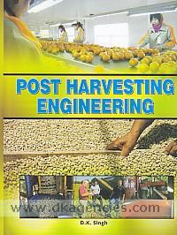 Post harvesting engineering /