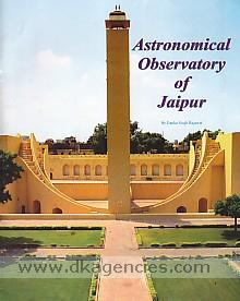 Astronomical observatory of Jaipur /