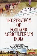 The strategy of food and agriculture in India /