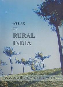 Atlas of rural India /