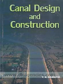 Canal design and construction /