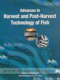 Advances in harvest and post harvest technology of fish /