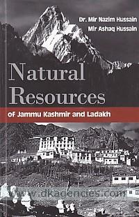 Natural resources of Jammu Kashmir & Ladakh /