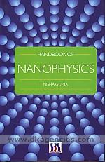 Handbook of nanophysics /