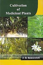 Cultivation of medicinal plants /