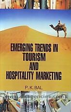 Emerging trends in tourism and hospitality marketing /