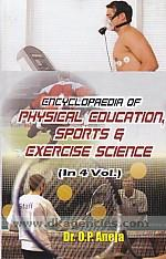 Encyclopaedia of physical education, sports and exercise science /