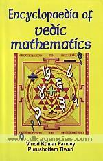 Encyclopaedia of Vedic mathematics /