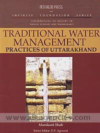 Traditional water management practices of Uttarakhand /