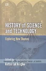 History of science and technology :  exploring new themes /