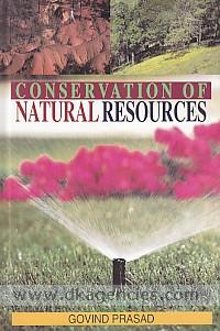 Conservation of natural resources /