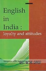 English in India :  loyalty and attitudes /