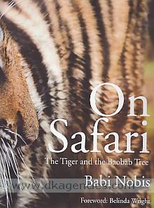 On safari :  the tiger and the baobab tree /