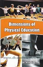 Dimensions of physical education /