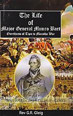 The life of Major-General Sir Thomas Munro bart :  overthrow of Tipu to Maratha war /