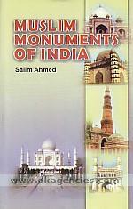 Muslim monuments of India /