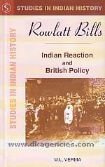 Rowlatt Bills :  Indian reaction and British policy /