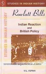 Rowlatt Bills :  Indian reaction and British policy /