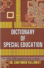Dictionary of special education /
