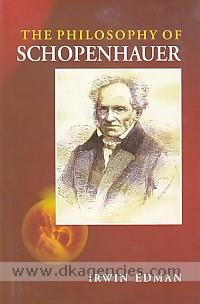 The philosophy of Schopenhauer /